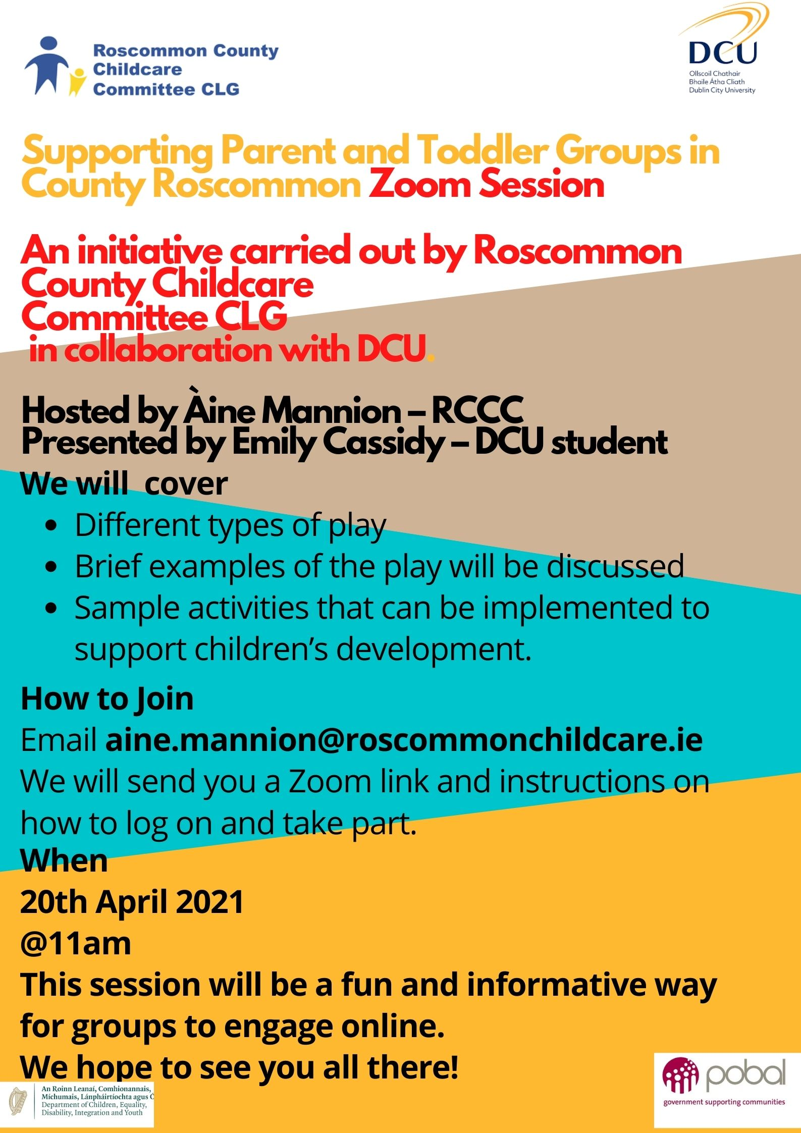 Supporting Parent and Toddler Groups in County Roscommon Zoom Session An initiative carried out by Roscommon County Childcare Committee CLG in collaboration with DCU.